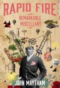 Rapid Fire Remarkable Miscellany