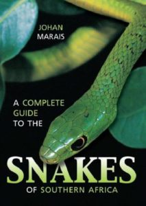 A Complete Guide to the Snakes of Southern Africa-Johan Marais